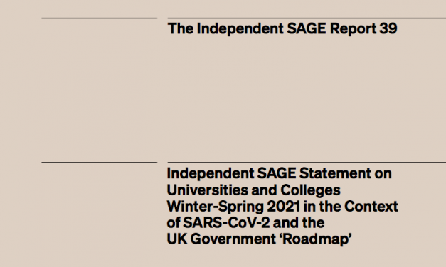 Independent SAGE Statement on Universities and Colleges Winter-Spring 2021 in the Context of SARS-CoV-2 and the